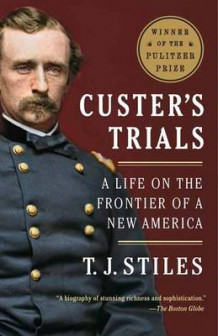 Custer's Trials av T.J. Stiles (Heftet)