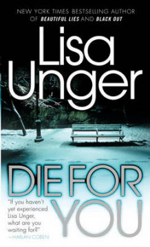 Die for you av Lisa Unger (Heftet)