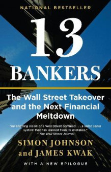13 Bankers av Simon Johnson og James Kwak (Heftet)