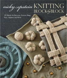 Knitting Block By Block av Nicky Epstein (Innbundet)
