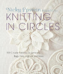 Knitting In Circles av Nicky Epstein (Innbundet)