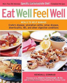 Eat Well, Feel Well av Kendall Conrad (Heftet)
