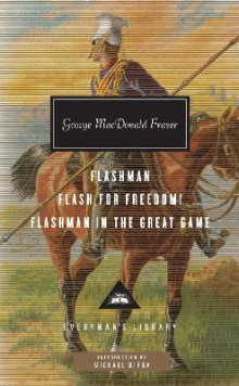 Flashman, Flash for Freedom!, Flashman in the Great Game av George MacDonald Fraser (Innbundet)