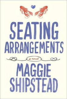 Seating Arrangements av Maggie Shipstead (Innbundet)