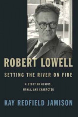 Omslag - Robert Lowell, Setting the River on Fire