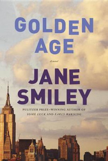 The Golden Age av Jane Smiley (Innbundet)