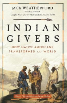 Indian Givers av Jack Weatherford (Heftet)