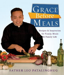 Grace Before Meals av Leo Patalinghug (Heftet)