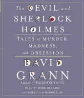 The Devil and Sherlock Holmes av David Grann (Lydbok-CD)