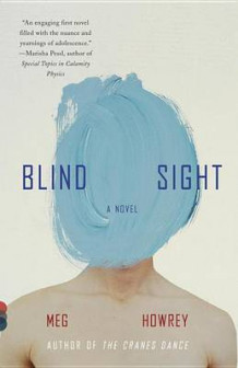 Blind Sight av Meg Howrey (Heftet)