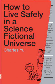 How to Live Safely in a Science Fictional Universe av Charles Yu (Heftet)