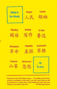 China in Ten Words av Hua Yu og Yu Hua (Heftet)