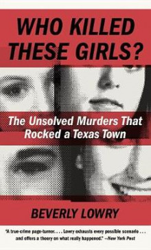 Who Killed These Girls? av Beverly Lowry (Heftet)