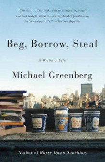 Beg, Borrow, Steal av Michael Greenberg (Heftet)