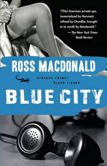 Blue City av Ross MacDonald (Heftet)