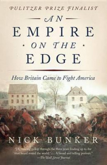 An Empire on the Edge av Nick Bunker (Heftet)