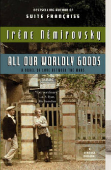 All Our Worldly Goods av Irene Nemirovsky og Irne Nmirovsky (Heftet)