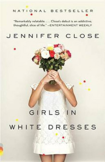 Girls in White Dresses av Jennifer Close (Heftet)