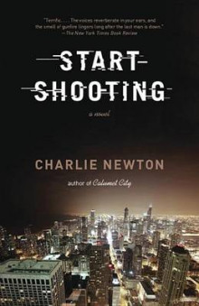 Start Shooting av Charlie Newton (Heftet)