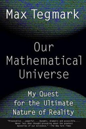 Our Mathematical Universe av Max Tegmark (Heftet)