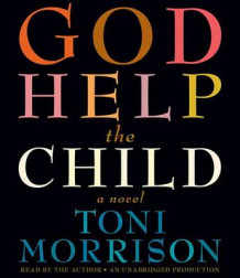 God Help the Child av Toni Morrison (Lydbok-CD)