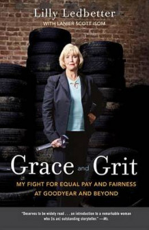 Grace and Grit av Lilly M. Ledbetter (Heftet)