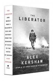The Liberator av Alex Kershaw (Innbundet)