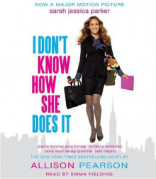I Don't Know How She Does It av Allison Pearson (Lydbok-CD)