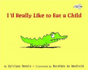 I'd Really Like to Eat a Child av Sylviane Donnio (Heftet)