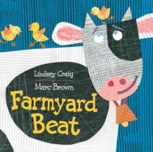 Farmyard Beat av Lindsey Craig og Marc Brown (Pappbok)