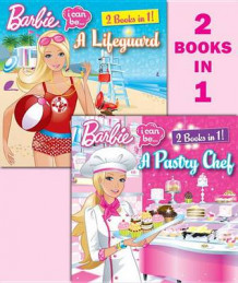 Barbie I Can Be a Pastry Chef/I Can Be a Lifeguard av Freya Woods og Susan Marenco (Heftet)