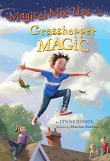 Grasshopper Magic av Lynne Jonell (Heftet)
