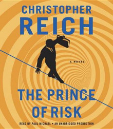 The Prince of Risk av Christopher Reich (Lydbok-CD)