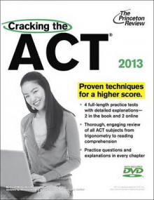 Cracking the ACT with DVD, 2013 Edition av Princeton Review og Geoff Martz (Heftet)