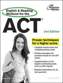 English and Reading Workout for the ACT av Melissa Hendrix og Staff of the Princeton Review (Heftet)