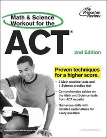 The Princeton Review Math and Science Workout for the ACT av Melissa Hendrix og Staff of the Princeton Review (Heftet)