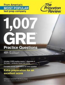 1,007 Gre Practice Questions, 4Th Edition av Princeton Review (Heftet)