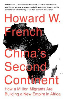 China's Second Continent av Howard W French (Heftet)