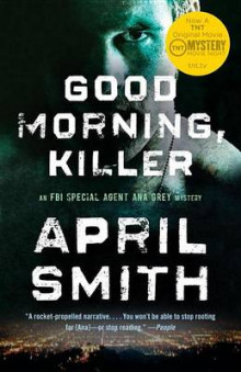 Good Morning, Killer av April Smith (Heftet)