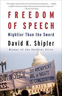 Freedom of Speech av David K Shipler (Heftet)