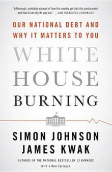 White House Burning av Simon Johnson (Heftet)