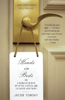 Heads in Beds av Jacob Tomsky (Heftet)