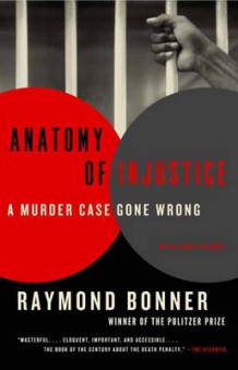 Anatomy of Injustice av Raymond Bonner (Heftet)