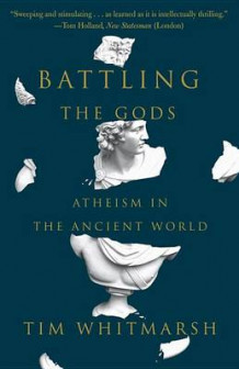Battling the Gods av Reader in Greek Literature Tim Whitmarsh (Heftet)