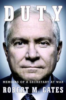Duty av Robert M Gates (Heftet)