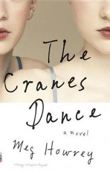 The Cranes Dance av Meg Howrey (Heftet)