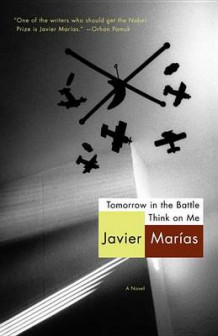 Tomorrow in the Battle Think on Me av Javier Marias (Heftet)