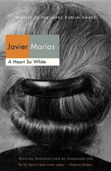 A Heart So White av Javier Marias (Heftet)