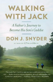 Walking With Jack av Don J. Snyder (Heftet)