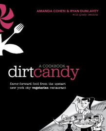 Dirt Candy: a Cookbook av Amanda Cohen og Ryan Dunlavey (Heftet)